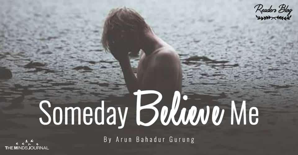 Someday Believe Me