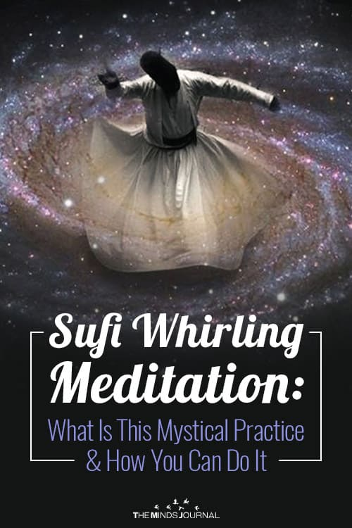 Sufi Whirling Meditation: What Is This Mystical Practice & How You Can Do It