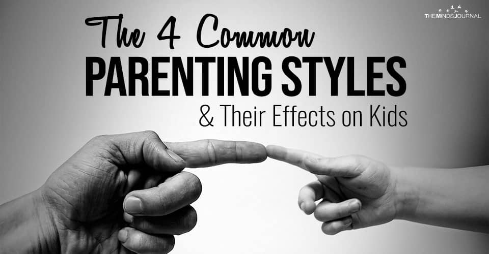 The 4 Common Parenting Styles and Their Effects on Kids