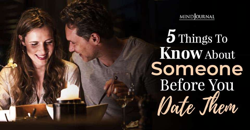 Things Know Someone Before Date