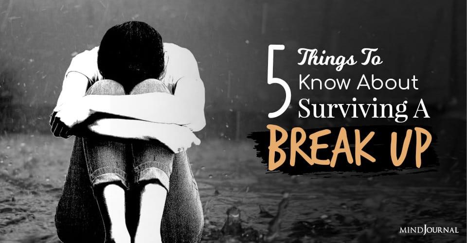 Things Surviving Break Up