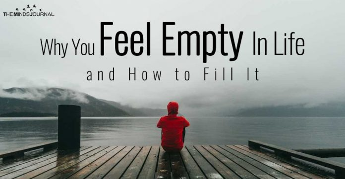 Emptiness Inside: Why You Feel Empty In Life & How to Fill It