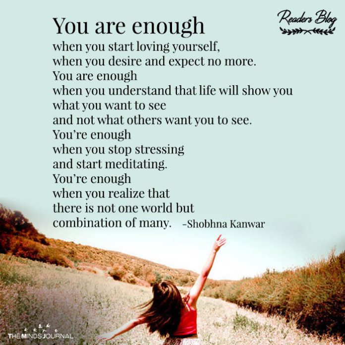 You're Enough When You Start Loving Yourself