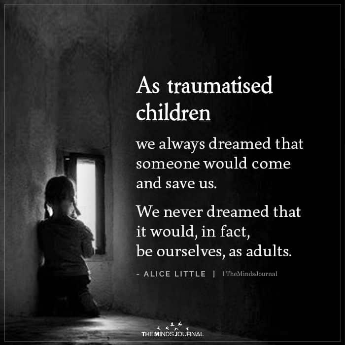 As Traumatised Children