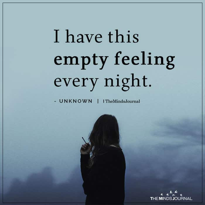 I Have This Empty Feeling