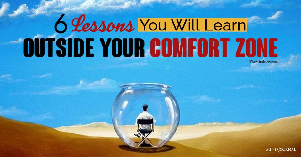 lessons learn outside your comfort zone