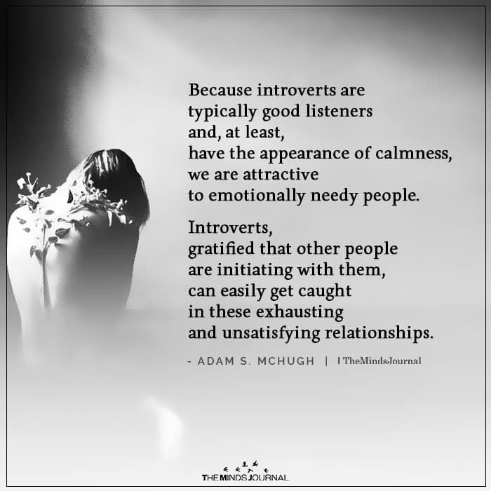 Because Introverts Are Typically Good Listeners