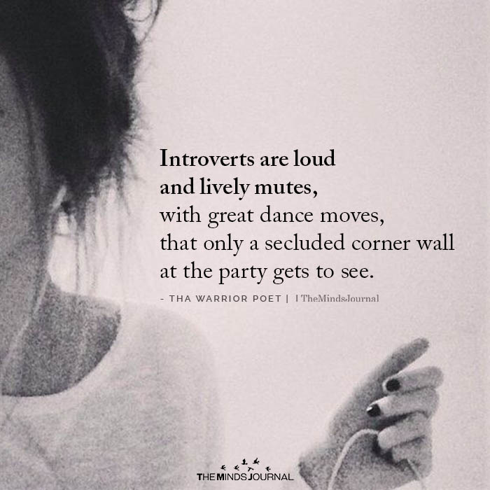 Introverts Are Loud and Lively Mutes