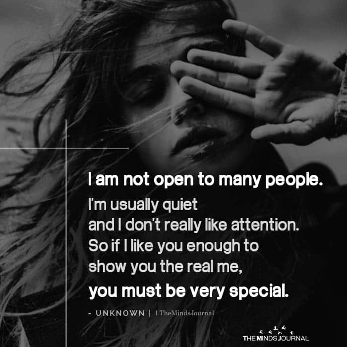 I am Not Open to Many People