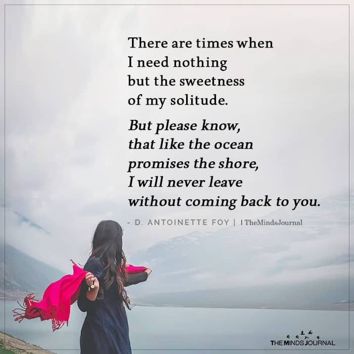 There are Times When