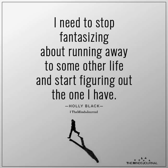 I Need to Stop Fantasizing