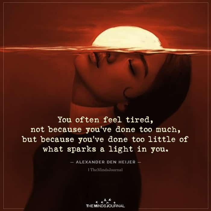 You Often Feel Tired