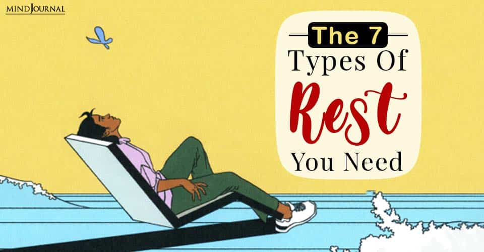 types of rest you need