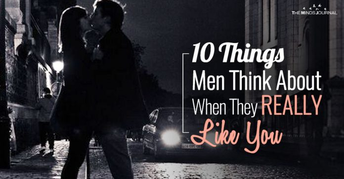 10 Things Men Think About (And Actually Say Out Loud) When They REALLY Like You