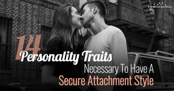 14 Personality Traits Necessary To Have A Secure Attachment Style