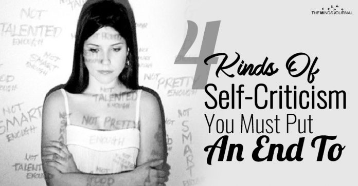 4 Kinds Of Self-Criticism You Must Put An End To