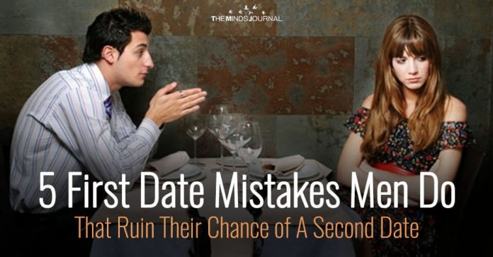 5 First Date Mistakes Men Do That Ruin Their Chance of A Second Date
