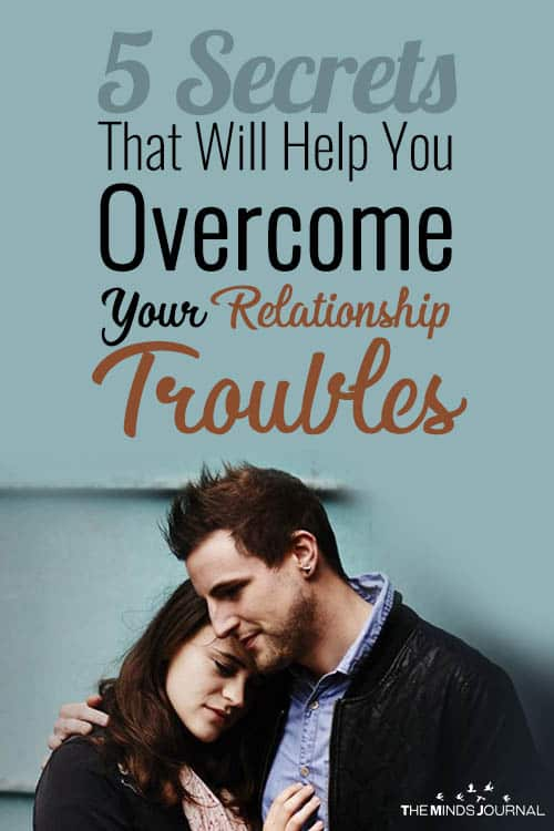 5 Secrets That Will Help You Overcome Your Relationship Conflicts