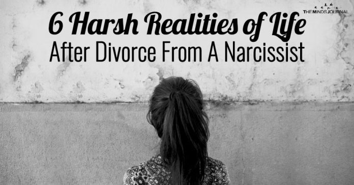 6 Harsh Realities of Life After Divorce From A Narcissist