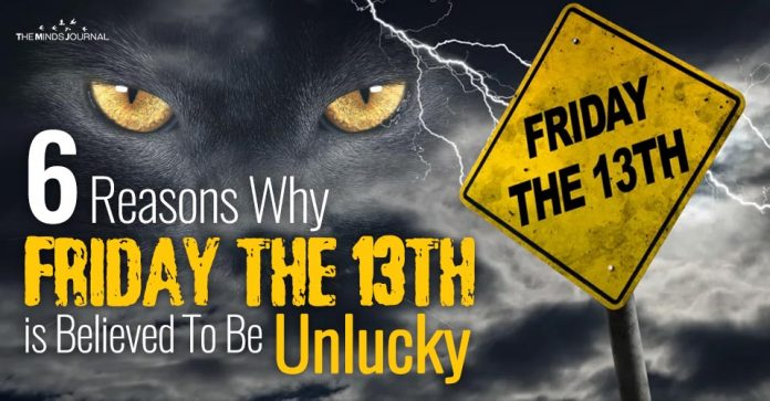 6 Reasons Why Friday the 13th is Believed To Be Unlucky
