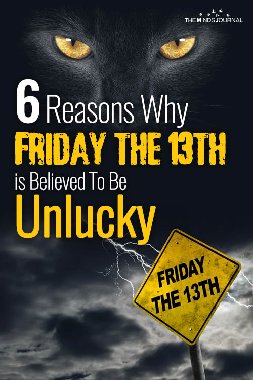 6 Reasons Why Friday the 13th is Believed To Be Unlucky pin