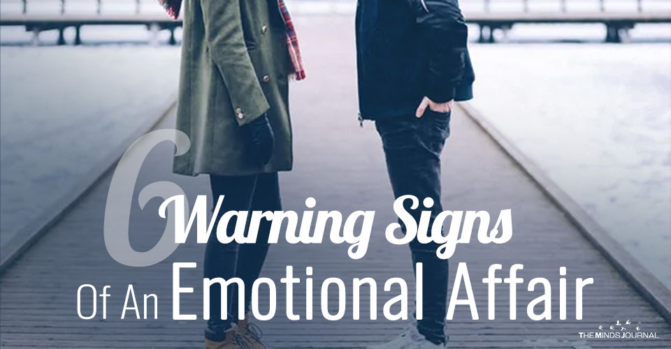 6 Warning Signs Of An Emotional Affair