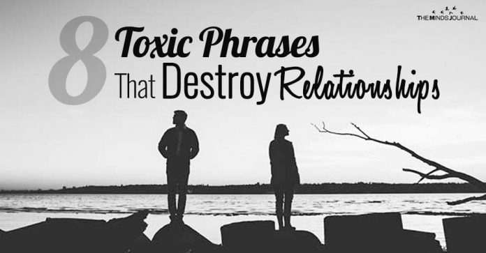 8 Toxic Phrases That Can Destroy Even The Happiest Relationships