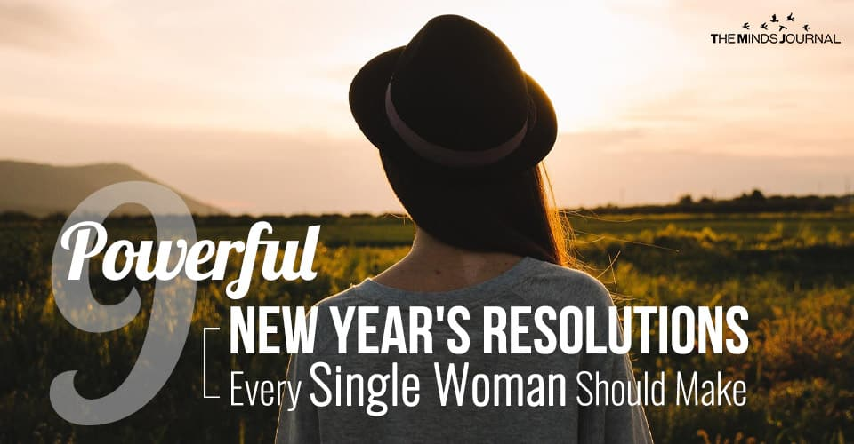 Powerful New Year's Resolutions Every Single Woman Should Make To Own 2020
