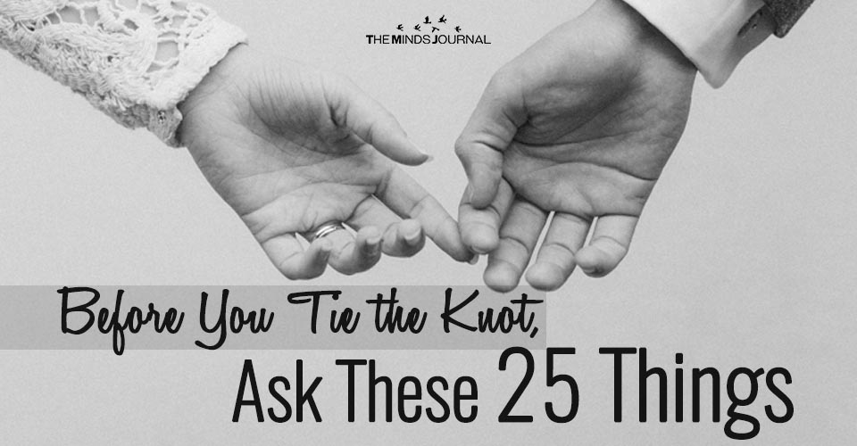 Before You Tie the Knot, Ask These 25 Things