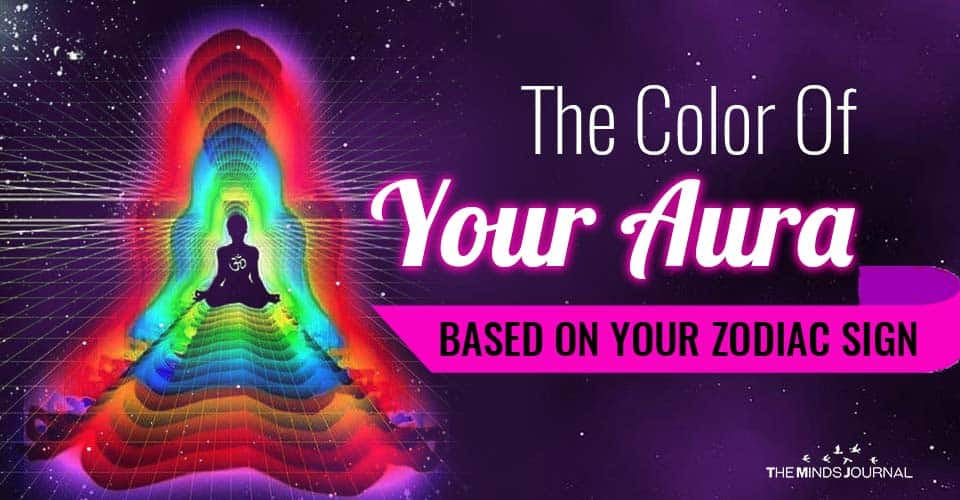 Color Of Your Aura Based On Your Zodiac Sign