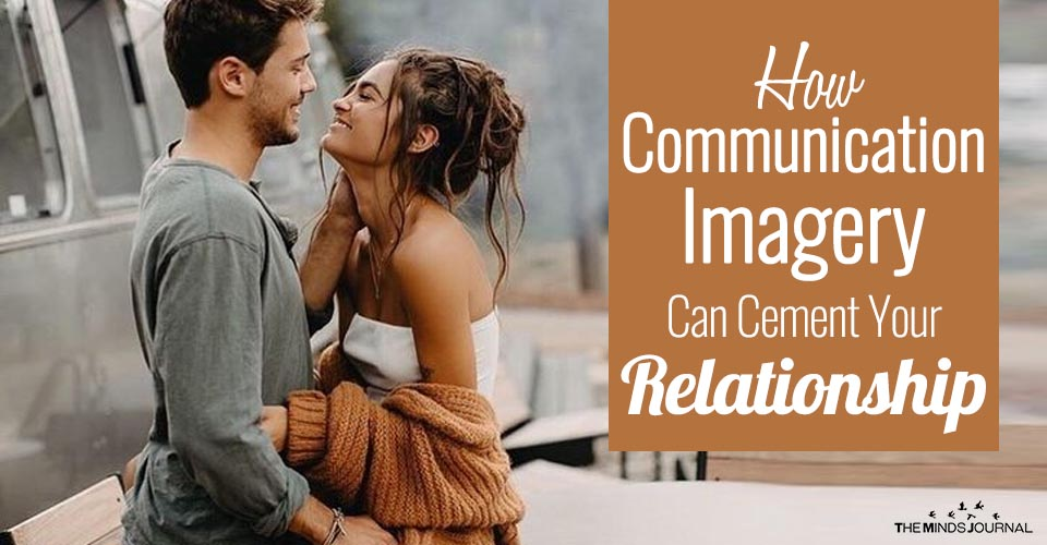 How Communication Imagery Can Cement Your Relationship
