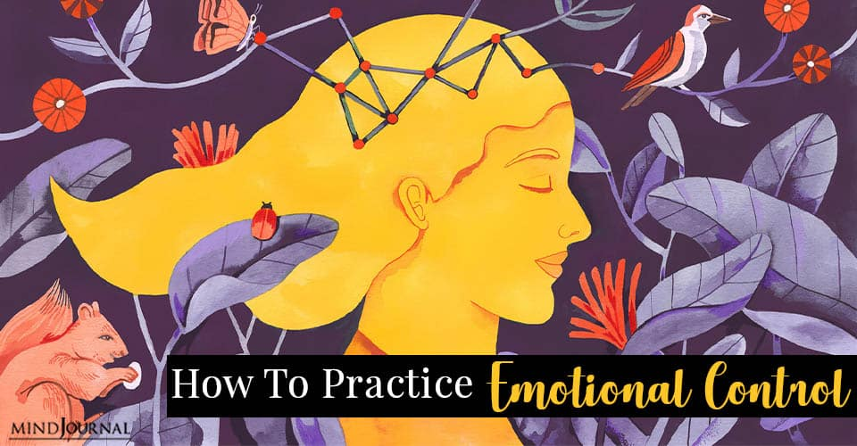 How To Practice Emotional Control