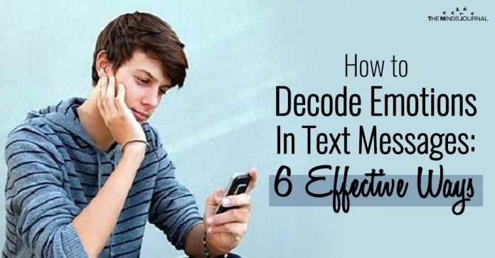 How to Decode Emotions In Text Messages: 6 Effective Ways To Get Started