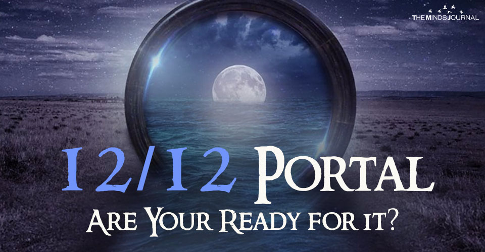 Intense Energy of 12/12 Portal – Are Your Ready for Activation?