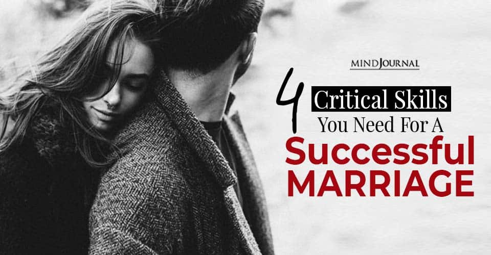 Main Critical Skills You Need For Successful Marriage