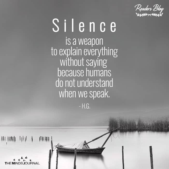 Silence Is a Weapon