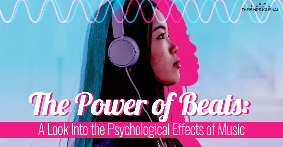 The Power of Beats A Look Into the Psychological Effects of Music