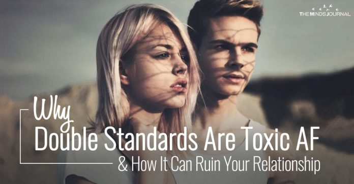 Why Double Standards Are Toxic AF & How It Can Ruin Your Relationship