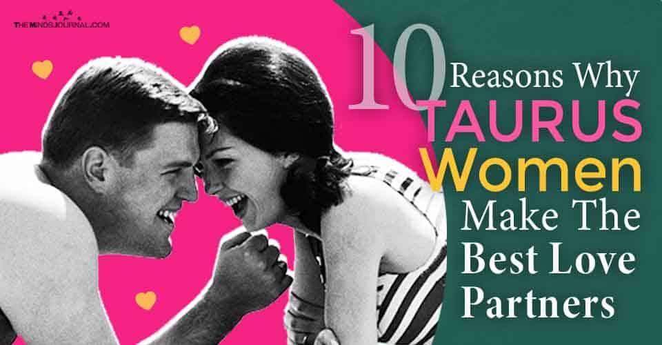Why Taurus Women Make Best Love Partners