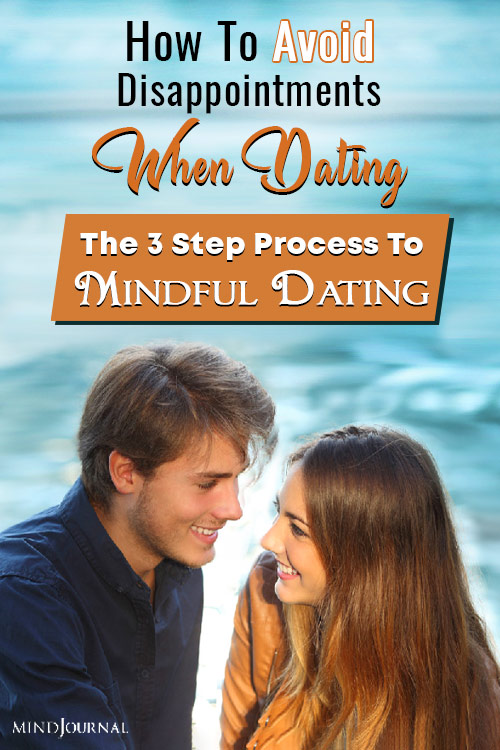 avoid disappointments when dating process to mindful dating pin