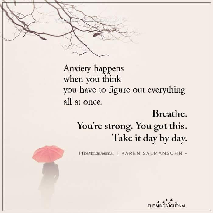 Anxiety Happens When You Think