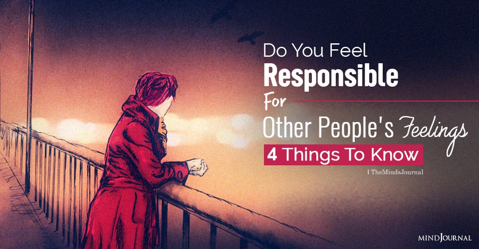 feel responsible for other