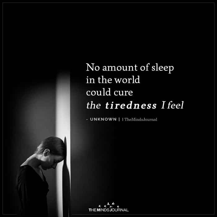 No Amount of Sleep