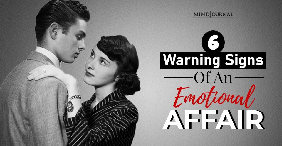 warning signs of an emotional affair
