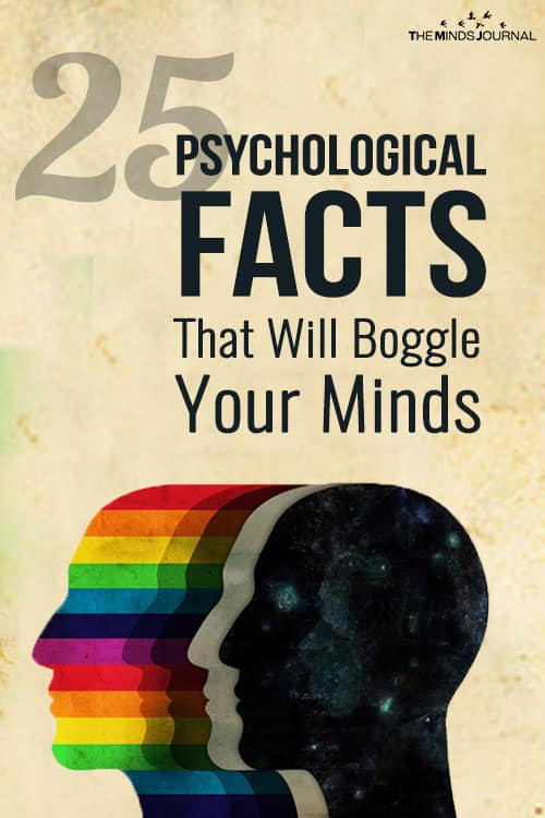 25 Psychological Facts That Will Boggle Your Minds