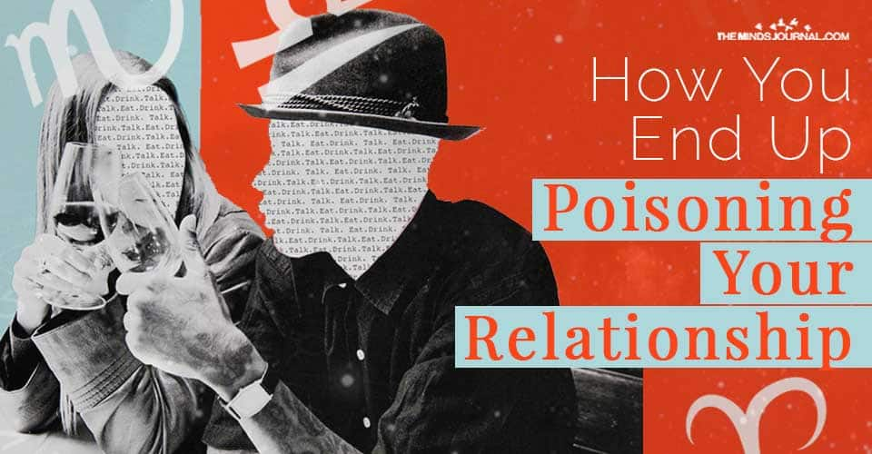How End Up Poisoning Relationship Zodiac Sign