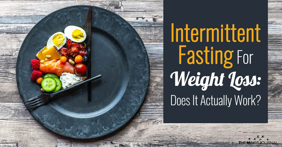 Intermittent Fasting For Weight Loss: Does It Actually Work?