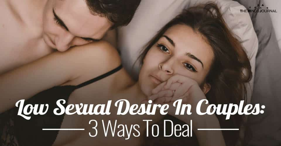 Low Sexual Desire In Couples: 3 Ways To Deal With The Dilemma Of Intimacy