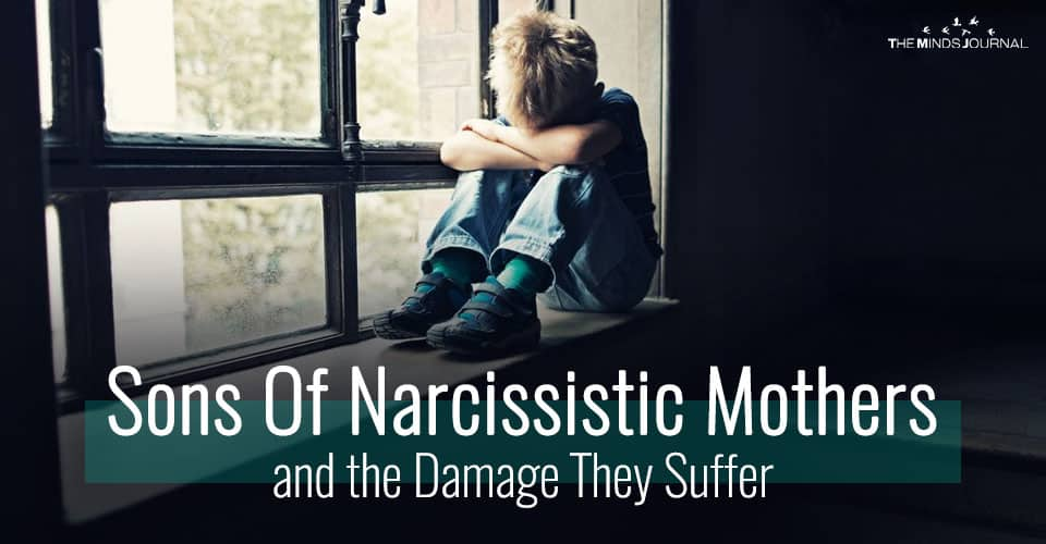 Sons Of Narcissistic Mothers and The Damage They Suffer