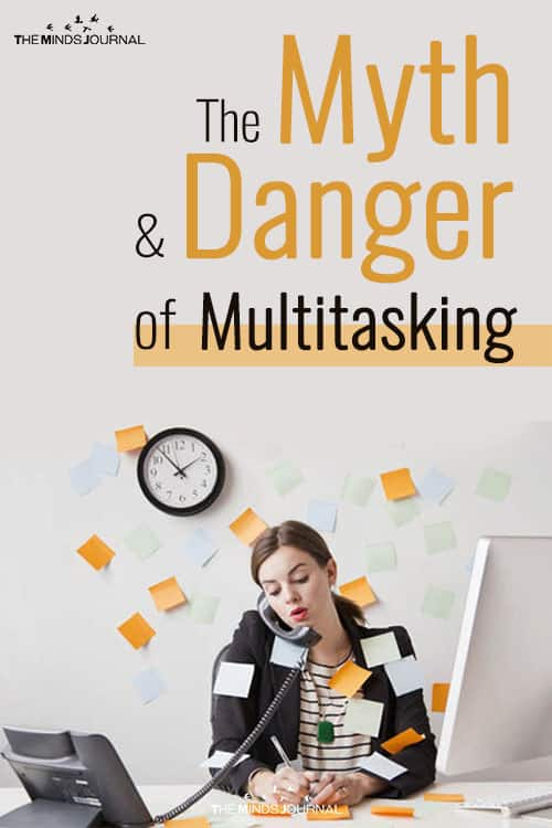 The Myth and Danger of Multitasking pin
